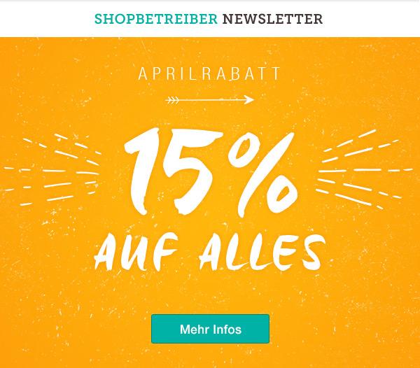 Aprilrabatt: 15% auf alles
